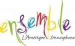 Ensemble, l'Amérique francophone – Journée de festivités littéraires