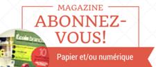 Abonnez-vous au magazine!